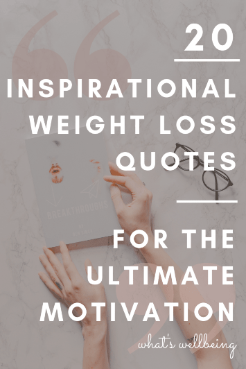 Inspirational Weight Loss Quotes for the Ultimate Motivation ...